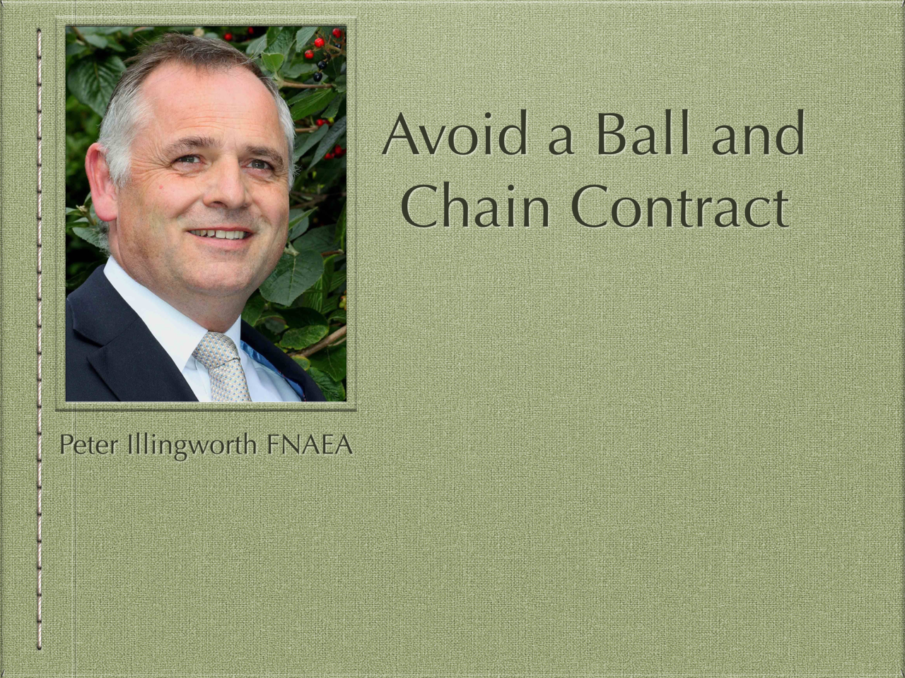 Avoid a Ball and Chain Contract