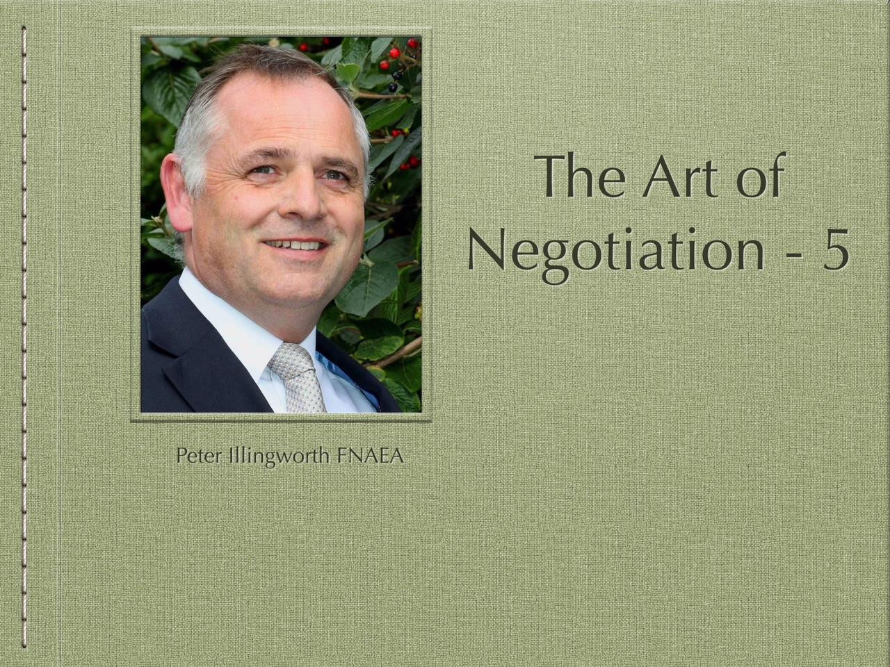 The Art of Negotiation - 5