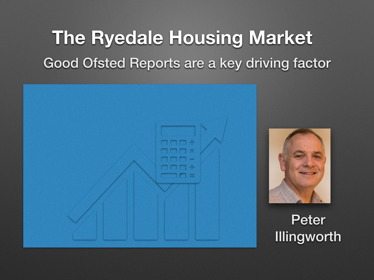 Good Ofsted Reports are a key Driving Factor for the Ryedale Housing Market