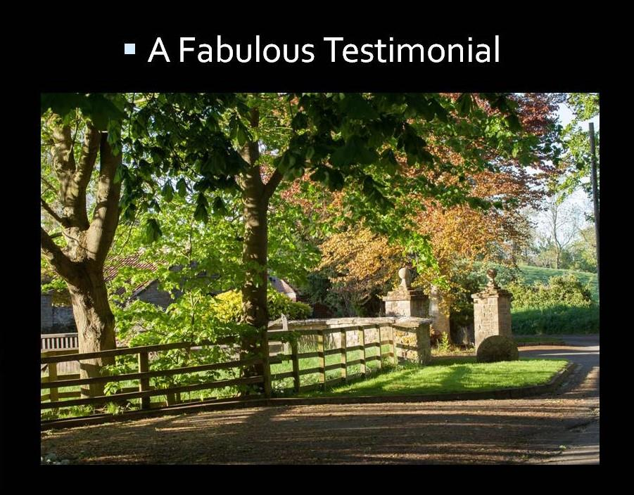 A Fabulous Testimonial in Today
