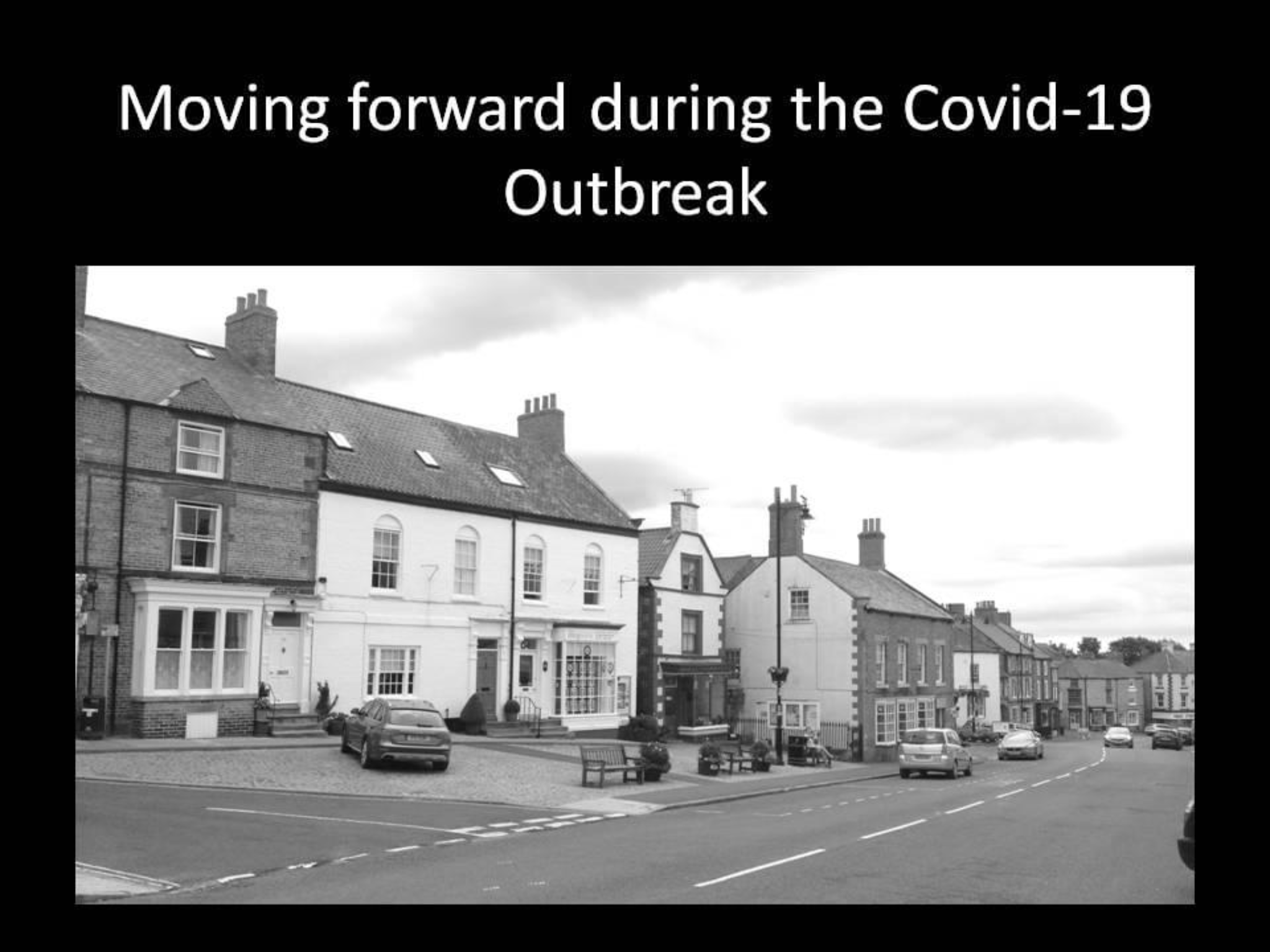 Moving Forward during the Covid-19 Outbreak