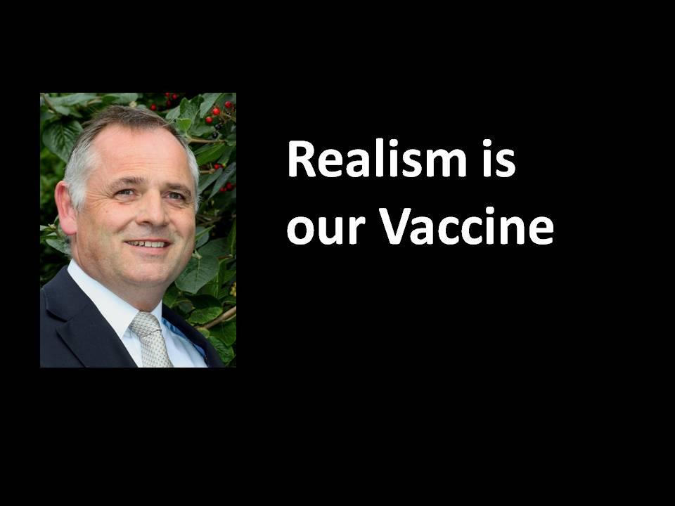 Realism is our Vaccine